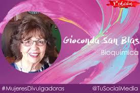 Gioconda San Blas, bioquímica | #MujeresDivulgadoras